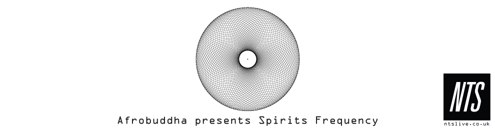 Spirits Frequency on NTS Radio 14/03/2015