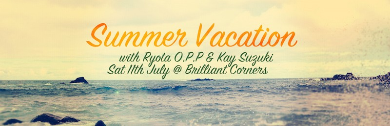 Summer Vacation with Ryota Opp & Kay Suzuki @ Brilliant Corners
